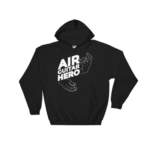 Air Guitar Hero – Hooded Sweatshirt