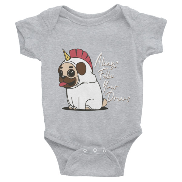 Always Follow Your Dreams – Infant Bodysuit