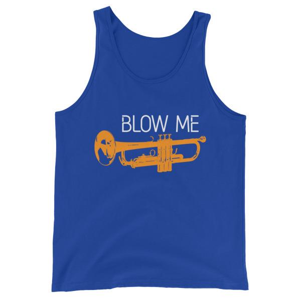 Blow Me – Unisex Tank Top
