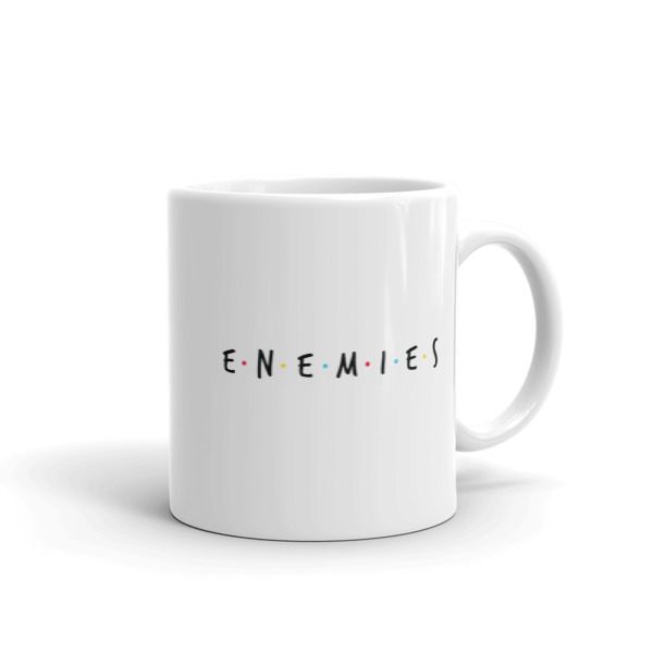 Enemies -Mug