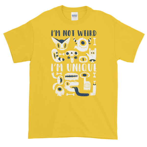 I'm Not Weird – Mens Tee