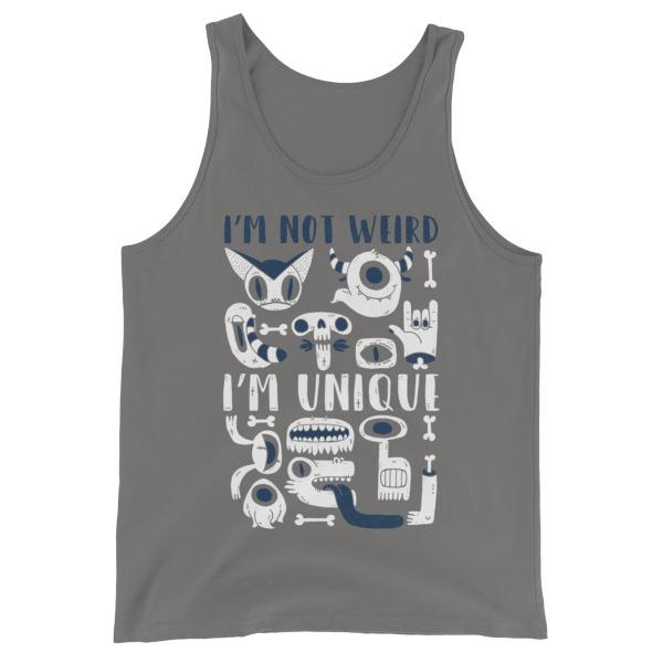 I'm Not Weird – Unisex Tank Top