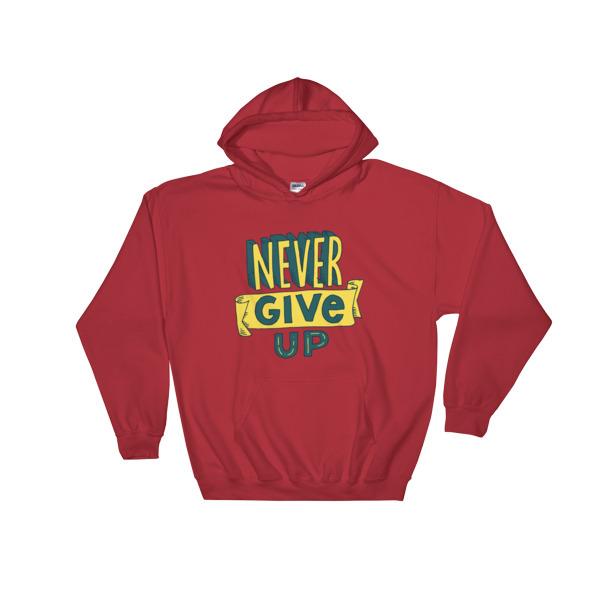 Never Give Up – Hooded Sweatshirt