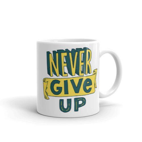 Never Give Up – Mug