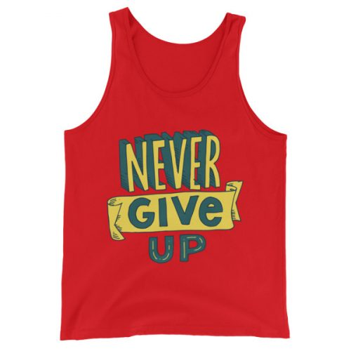 Never Give Up – Unisex Tank Top