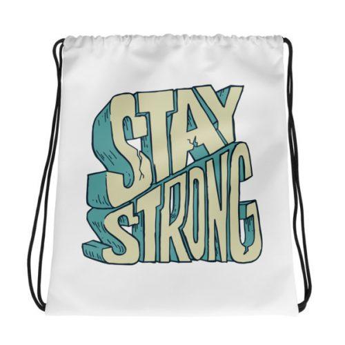 Stay Strong – Drawstring bag