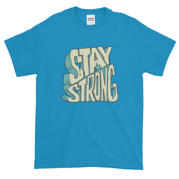Stay Strong – Mens Tee