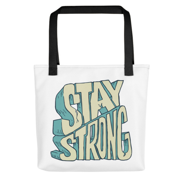 Stay Strong – Tote bag