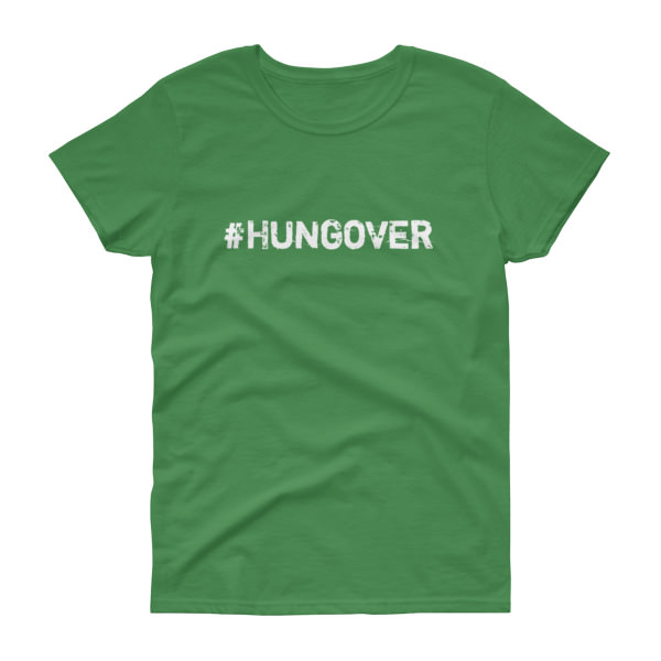Hungover - Women's Tee 2