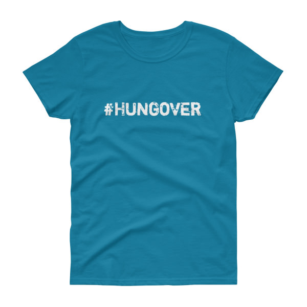 Hungover - Women's Tee 3