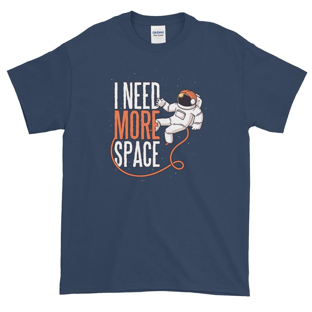 I Need More Space – Mens Tee