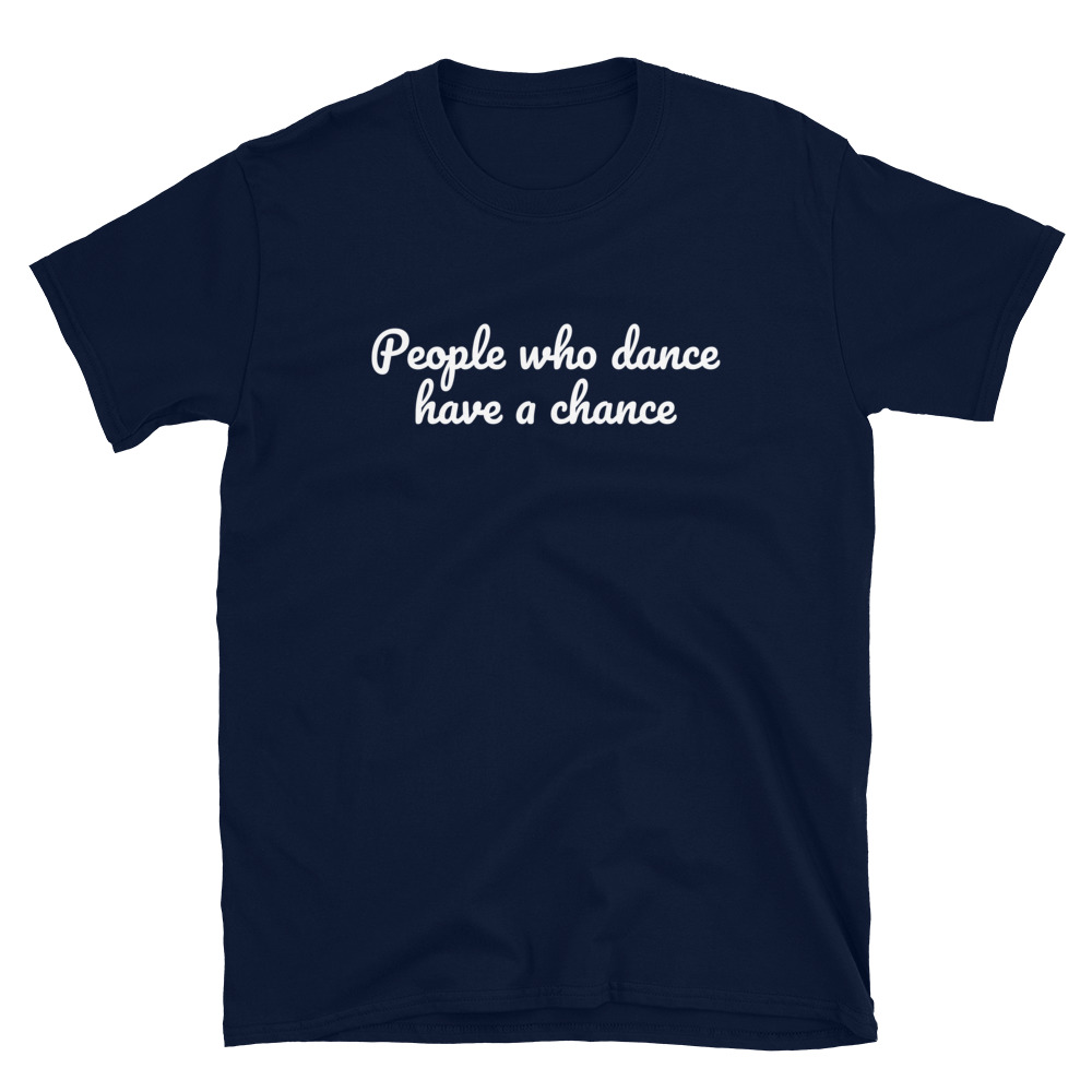 People Who Dance T-Shirt 3