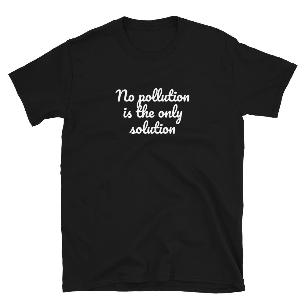 No Pollution T-Shirt 3