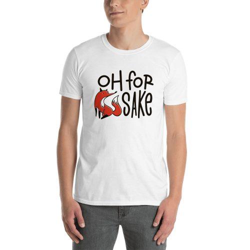 For Fox Sake T-Shirt 3